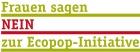 Frauen sagen Nein zu Ecopop